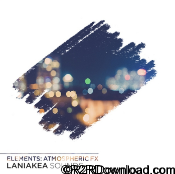 Laniakea Sounds Elements Atmospheric FX WAV