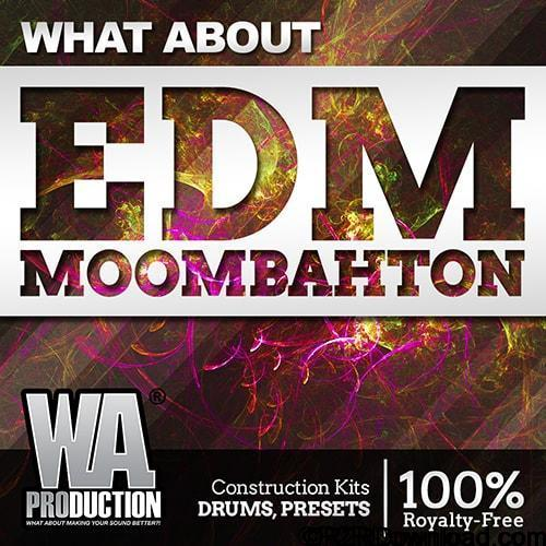 WA Production What About EDM Moombahton