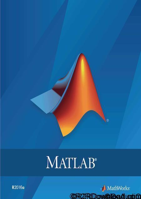 Matlab R2016a Free Download [WIN-OSX]