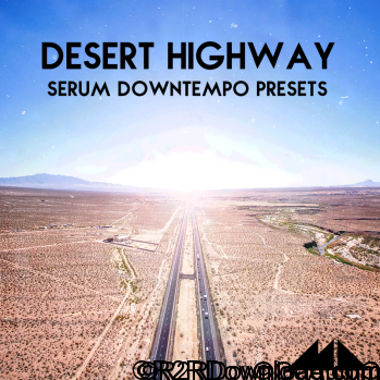 ModeAudio Desert Highway For XFER RECORDS SERUM