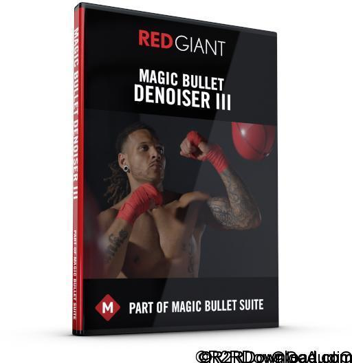 Red Giant Magic Bullet Denoiser III 3 Free Download (WIN-OSX)