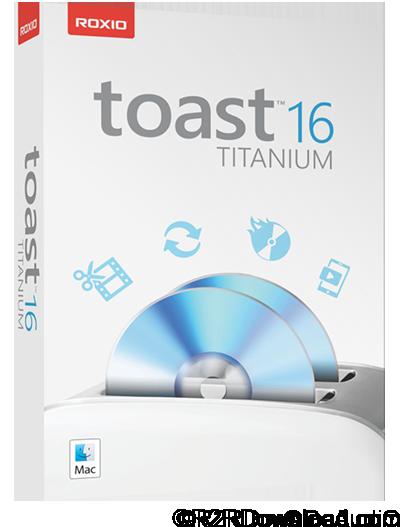 Roxio Toast Titanium 16 Free Download (MacOSX)
