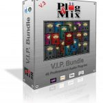 Plug And Mix VIP Bundle v3.3.2 Free Download (WIN-OSX)