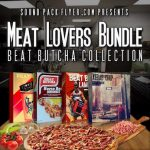 Beat Butcha Meat Lovers Bundle WAV