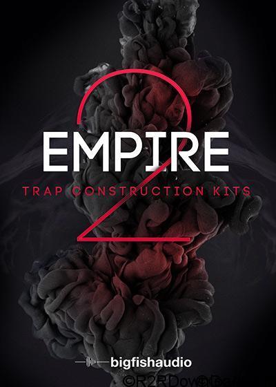 Big Fish Audio Empire 2 Trap Construction Kits MULTiFORMAT