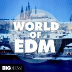 Big EDM World Of EDM WAV MiDi Sylenth1 FLP Ableton Template TUTORiAL