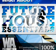 WA Production What About Future House Essentials