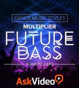 Ask Video Dance Music Styles 103 Future Bass TUTORiAL