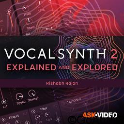 Ask Video VocalSynth 2 101 VocalSynth Explained and Explored TUTORiAL