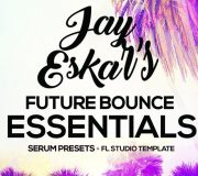 Future Bounce Essentials By Jay Eskar