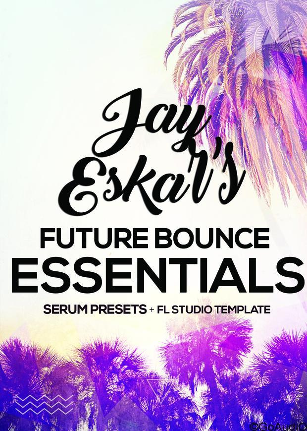 Future Bounce Essentials By Jay Eskar