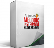 Producergrind FL STUDIO MELODIC INSTRUMENT MIXER PRESET PACK