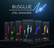 Bus Glue Joel Wanasek Bundle V1.0.0 [WIN+MAC]