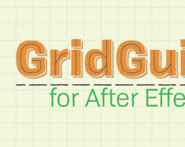 Aescripts GridGuide v1.1 for After Effects