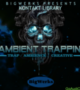 Bigwerks Ambient Trappin' Kontakt Library