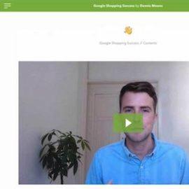 Dennis Moons – Google Shopping Success Free Download