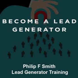Philip F Smith – Lead Generator Training Free Download