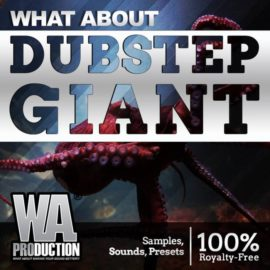 W.A.Production Dubstep Giant WAV MIDI FXP ALP