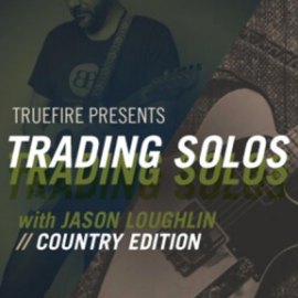 Truefire Jason Loughlin's Trading Solos Country TUTORiAL