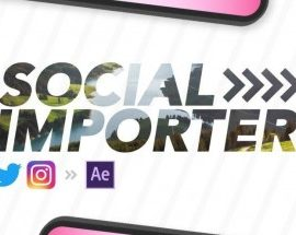 Social Importer 1.0.3 for After Effects [WIN-MAC]