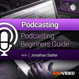 Ask Video Podcasting 101 Podcasting Beginners Guide TUTORiAL