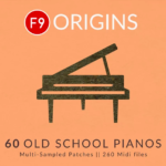 F9 Audio F9 Origins – 60 Old School Pianos ULTIMATE ALL FORMATES