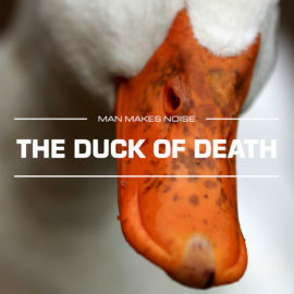Man Makes Noise – The Duck Of Death for Omnisphere 2