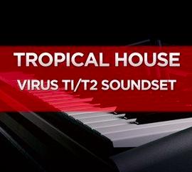 DUSTONS – Tropical House – Virus Ti2 / Ti SoundSet