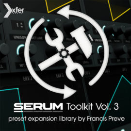 Xfer Serum Toolkit 3 | Xfer Serum Soundset