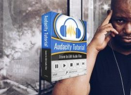 Edit Audio Professionally Using Audacity – For Beginners!