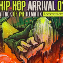 Loopmasters Hip Hop Arrivals 01 Attack Of The Illmatix MULTiFORMAT