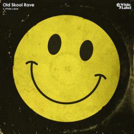 White Label Old Skool Rave MULTiFORMAT