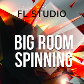 WA Production Big Room Spinning TEMPLATE FOR FL STUDiO + WAV MiDi