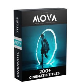 Video-Presets MOVA 200+ CINEMATIC TITLES PACK