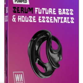 WA Production Pumped Serum Future Bass And House Essentials Presets For SERUM