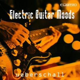 Ueberschall Electric Guitar Moods ELASTIK