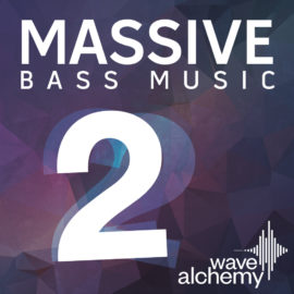 Wave Alchemy Massive Bass Music 2 Synth Presets