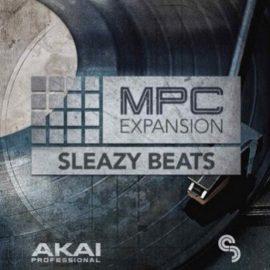 AKAI MPC Expansion – Sleazy Beats v1.0.1 [WIN]