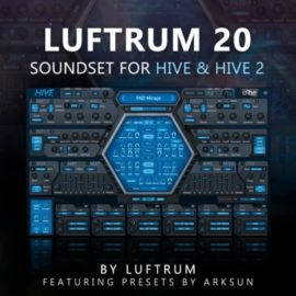Luftrum 20 Soundset for u-he Hive 2