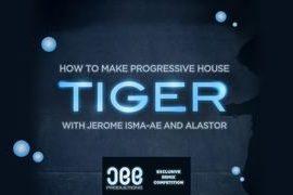 Sonic Academy Progressive House Tiger with Jerome Isma-Ae TUTORiAL