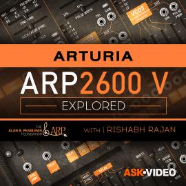 Ask Video Arturia V 106 ARP 2600 V Explored TUTORiAL