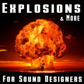 The Hollywood Edge Sound Effects Library Explosions & More for Sound Designers