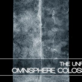 The Unfinished Colossus IV for Omnisphere 2