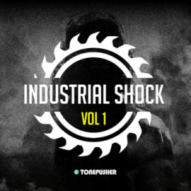Tonepusher Industrial Shock Volume 1 For XFER RECORDS SERUM