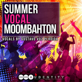 Audentity Records Summer Vocal Moombahton MULTiFORMAT