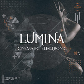 Famous Audio Lumina Cinematic Electronic KONTAKT