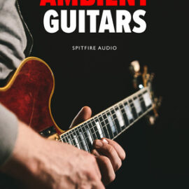 Spitfire Audio Ambient Guitars KONTAKT