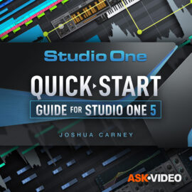 Ask Video Quick Start Guide Studio One 5 101 TUTORiAL