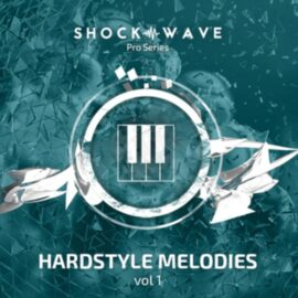 Shockwave Pro Series Hardstyle Melodies Vol 1 MULTiFORMAT
