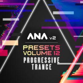 Sonic Academy ANA 2 Presets Vol 12 Progressive Trance